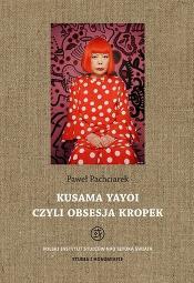 Kusama Yayoi i zarys współczesnej sztuki japońskiej po 1945 roku