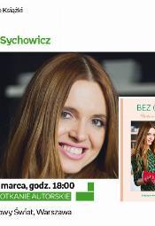 Spotkanie z Katarzyną Burzyńską - Sychowicz