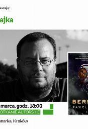 Paweł Majka - spotkanie autorskie
