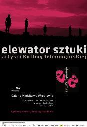 """""""Elewator sztuki"""" w Galerii Miejskiej we Wrocławiu"""