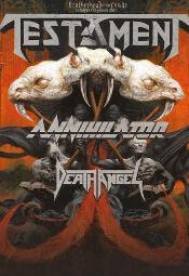 Testament + Annihilator + Death Angel