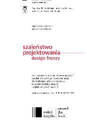 Szaleństwo projektowania. Design frenzy