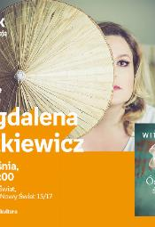Magdalena Witkiewicz - spotkanie autorskie