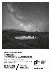 Koliste jeziora Białorusi: Spotkanie z Mateuszem Marczewskim