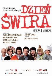 Dzień Świra: Opera/musical