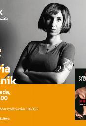 Sylwia Chutnik - spotkanie autorskie