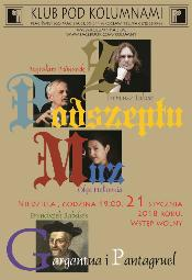 Gargantua i Pantagruel - literackie spotkanie z Bogusławem Bednarkiem