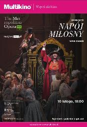 """The Met Live in HD: """"Napój miłosny"""" w Multikinie"""
