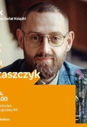 Spotkanie autorskie z Jakubem Wojtaszczykiem