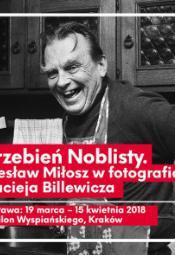 Grzebień Noblisty. Czesław Miłosz w fotografiach Macieja Billewicza