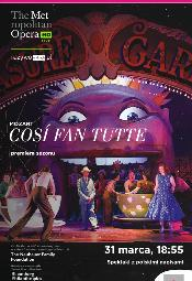 "The Met Live in HD: transmisja ""Cosi fan tutte"""