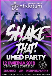Shake That! Umw Party