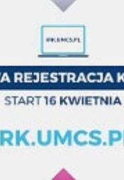 Zakończenie Internetowej Rejestracji Kandydatów na UMCS