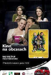 Kino na Obcasach: Raz się żyje - przedpremiera