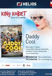 Kino Kobiet w Heliosie: Daddy Cool