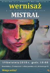 Wernisaż grupy artystycznej Mistral