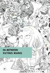 IN-BETWEEN - Xuying Wang