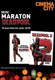 Mini-maraton Deadpool w Cinema City