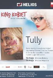 Kino Kobiet w Heliosie: Tully