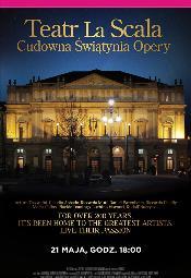 Wystawa na ekranie: Teatro alla Scala - cudowna świątynia opery