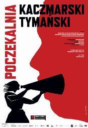 """Spektakl """"POCZEKALNIA"""" w Centrum Kultury w Gdyni"""