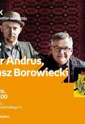 Spotkanie z Arturem Andrusem i Łukaszem Borowieckim