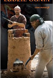 Festyn archeologiczny LUDZIE OGNIA w Arsenałe Miejskim