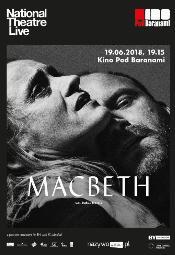 """Specjalny pokaz spektaklu """"Makbet"""" w Kinie Pod Baranami"""
