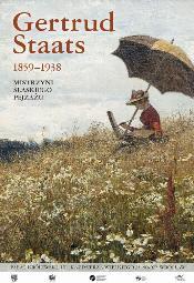 Gertrud Staats (1859 -1938) Mistrzyni śląskiego pejzażu