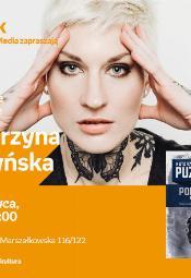 Katarzyna Puzyńska - spotkanie autorskie