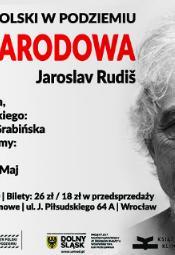 "Jaroslav Rudis ""Aleja Narodowa"" - Monodram"