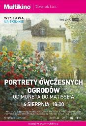 Wystawa na Wielkim Ekranie: Od Moneta do Matisse'a. Portrety ogrodów