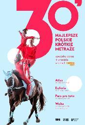 30' Najlepsze Polskie Krótkie Metraże