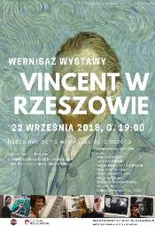 """Wernisaż wystawy """"Vincent w Rzeszowie"""""""