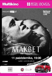 National Theatre Live w Multikinie: Makbet