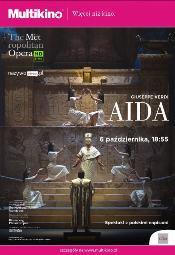 The Metropolitan Opera w Multikinie: Aida