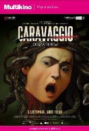 Wystawa na Wielkim Ekranie: Caravaggio - dusza i krew