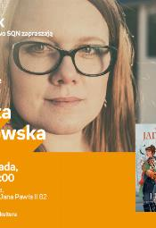 Aneta Jadowska - spotkanie autorskie