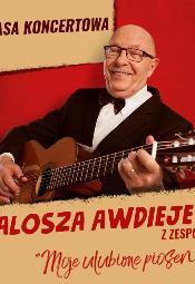 Alosza Awdiejew z Zespołem. Moje ulubione piosenki