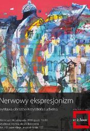 Krzysztof Ludwin: Nerwowy ekspresjonizm