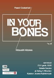Atsushi Aizawa & Paweł Czekański - In Your Bones
