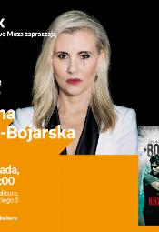 Joanna Opiat-Bojarska - spotkanie autorskie