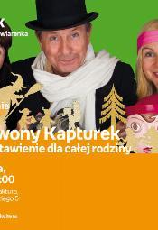 Czerwony Kapturek - przedstawienie dla całej rodziny