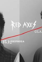 Red Axes, Glasse