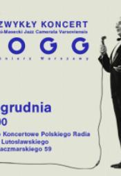 Koncert Młynarski-Masecki Jazz Camerata Varsoviensis - Fogg-pieśniarz Warszawy