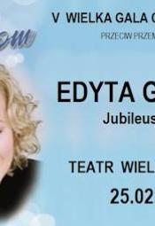 V Gala Charytatywna Kobiety Kobietom - EDYTA GEPPERT Jubileusz 35 lat!