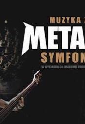 Muzyka zespołu METALLICA Symfonicznie - Szczecin
