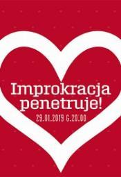 Teatr Improwizacji IMPROKRACJA: Improkracja penetruje