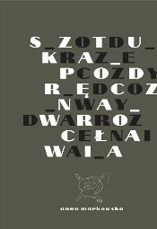 """Otwarcie wystawy """"Wrocławska sztuka od rzeczy"""""""
