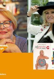 Spotkanie z Iloną Łepkowską i Ewą Kasprzyk